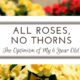 All Roses, No Thorns: The Optimism of My 6-Year-Old